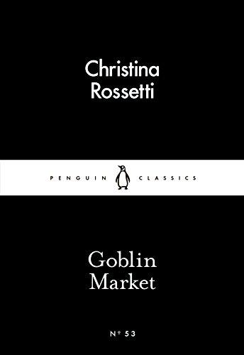 Goblin Market (Penguin Little Black Classics)