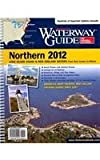 Dozier's Waterway Guide Northern 2012 (Waterway Guide Northern Edition) (0983300542) by Dozier Media Group