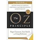 img - for The Oz Principle: Getting Results Through Individual and Organizational Accountability book / textbook / text book