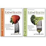 Eat For Health: Lose Weight, Keep It Off, Look Younger, Live Longer (2 book set) [Hardcover]