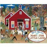 Mary and Her Little Lamb (Dolly Parton's Imagination Library) (0399255737) by Will Moses