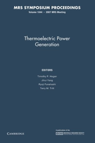 Thermoelectric Power Generation: Volume 1044 (Mrs Proceedings)