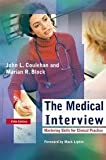 img - for The Medical Interview: Mastering Skills for Clinical Practice (Medical Interview) 5th (fifth) edition book / textbook / text book