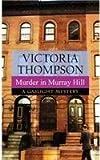 Murder in Murray Hill: A Gaslight Mystery