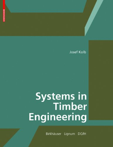 Systems in Timber Engineering: Loadbearing Structures and Component Layers - Birkhäuser Architecture - 3764386894 - ISBN: 3764386894 - ISBN-13: 9783764386894