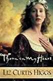 Thorn in My Heart (0739433253) by Liz Curtis Higgs