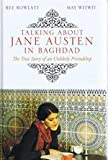 Bee Rowlatt Talking About Jane Austen in Baghdad