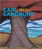 Poetry for Young People: Carl Sandburg [Paperback] [2008] Reprint Ed. Frances Schoonmaker Bolin, Steven Arcella
