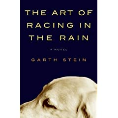 The Art of Racing in the Rain [ART OF RACING IN THE RAIN -OS]
