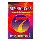 Numerologia/ Helping Yourself With Numerology: Portal Del Destino / Portal of Destiny (Pronostico Mayor) (Spanish...