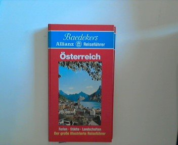 Österreich : [d. perfekte Reiseführer ... mit