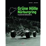 Grüne Hölle Nürburgring: Faszination Nordschleife