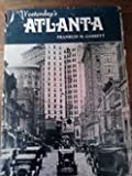 img - for YESTERDAY'S ATLANTA-SEEMANN'S HISTORIC CITIES SERIES NO. 8 book / textbook / text book