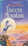 UNICORN MOUNTAIN (0246134658) by MICHAEL BISHOP