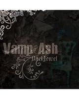 Vamp Ash  [B-TYPE]