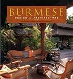 Burmese Design & Architecture (0794604633) by Falconer, John