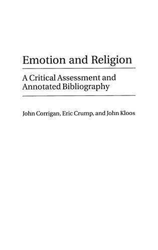 Emotion and Religion: A Critical Assessment and Annotated Bibliography