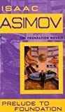 Prelude to Foundation (0553278398) by Asimov, Isaac