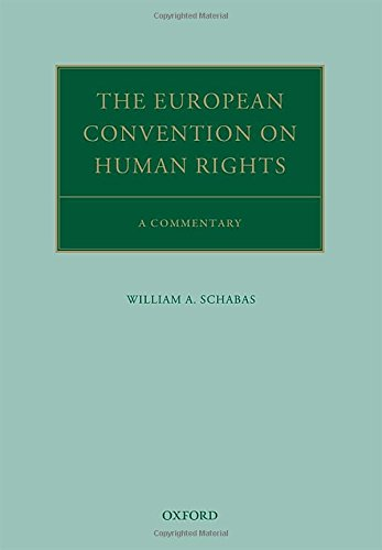 The European Convention on Human Rights: A Commentary (Oxford Commentaries on International Law)
