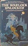 The Warlock Unlocked (0441873251) by Stasheff, Christopher