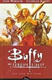 Buffy the Vampire Slayer 1: The Long Way Home: Season Eight (1435227042) by Whedon, Joss