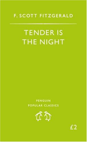 Tender is the Night (Penguin Popular Classics)