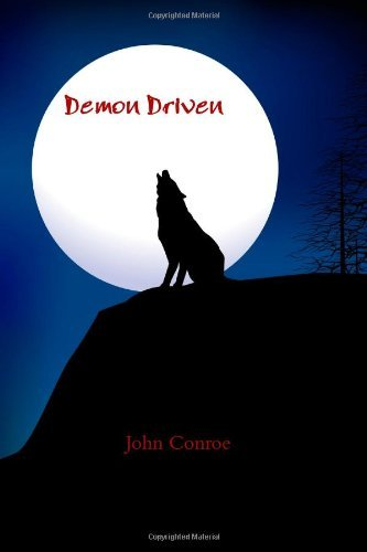 Demon Driven by John Conroe (2013-03-16)