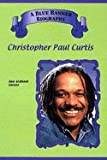 Christopher Paul Curtis (Blue Banner Biographies)