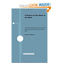 A History of the Alans in the West; From Their First Appearance in the Sources of Classical Antiquity Through the Early Middle Ages