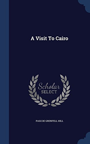 A Visit To Cairo