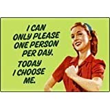 I can only please one person.... funny fridge magnet (ep)
