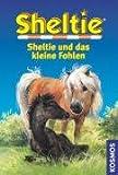 Sheltie und das kleine Fohlen - Peter Clover