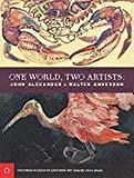img - for One World, Two Artists: John Alexander and Walter Anderson book / textbook / text book