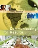 Communicating for Results ,A Guide for Business &the Professions 8th edition