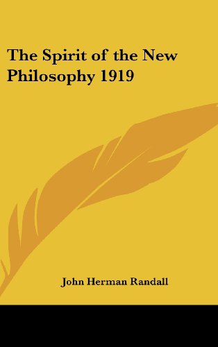 The Spirit of the New Philosophy 1919