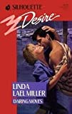Daring Moves (Silhouette Desire, 547) (0373055471) by Linda Lael Miller