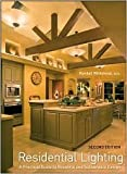 img - for Residential Lighting: A Practical Guide to Beautiful and Sustainable Design 2nd (Second) Edition book / textbook / text book