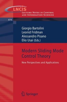 Modern Sliding Mode Control Theory: New Perspectives and Applications (Lecture Notes in Control and Information Sciences)