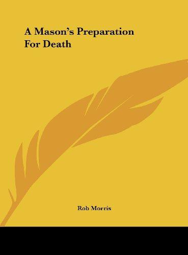 A Mason's Preparation for Death