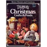 Better Homes and Gardens Treasury of Christmas Crafts & Foods ~ Joan Cravens