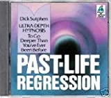 PAST-LIFE [HYPNOTIC] REGRESSION: Ultra-Depth Hypnosis To Go Deeper Than You've Even Been Before - buy past-life-regression-books-dtl- online