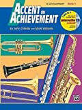 Accent on Achievement, Book 1 - E-Flat Alto Saxophone (Accent on Achievement)