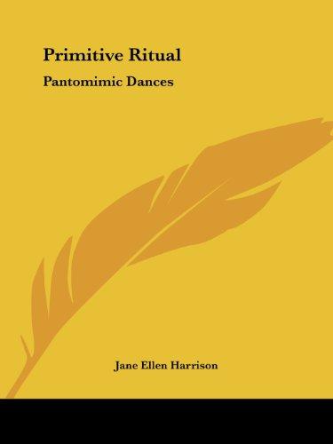 Primitive Ritual: Pantomimic Dances