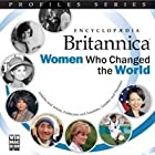 Encyclopedia Britannica Women Who Changed the World