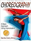 img - for Choreography: 3th (third) edition Text Only book / textbook / text book