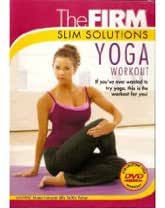 The FIRM Slim Solutions - Yoga Workout