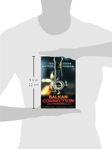 Balkan Connection: Series FIRESHADOWS Book One: Bk. 1