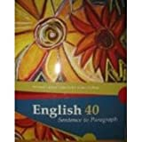 img - for English 40 Sentence to Paragraph Revised Custom Edition for Citrus College book / textbook / text book