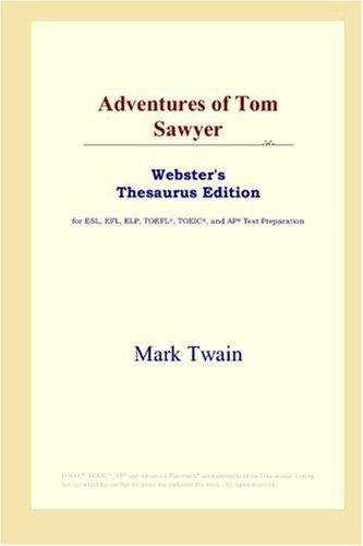 Adventures of Tom Sawyer (Webster's Thesaurus Edition)