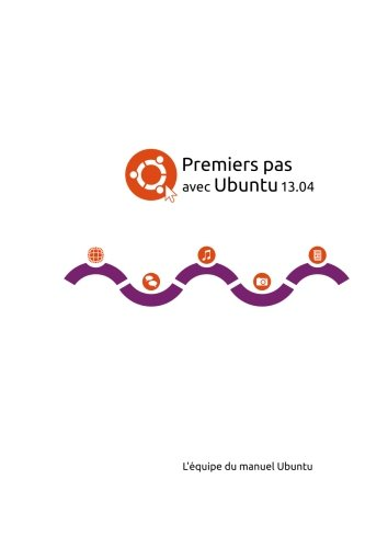 Premiers pas avec Ubuntu 13.04 - Couverture